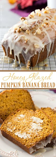 Honey Glazed Pumpkin Banana Bread   Soft and light, this bread is the perfect Fall treat! The honey glaze on top is to die for!   http://thechunkychef.com