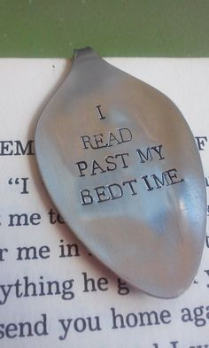 Hand Stamped Spoon I Read Past My Bedtime Upcycled by StampAndSoul