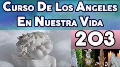 CURSO DE LOS ANGELES EN NUESTRA VIDA 203, PROGRAMACIÓN ANGÉLICA NUMERO 28.