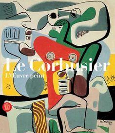 Urban Resources : Le Corbusier - Catalogue raisonne de l'oeuvre peint, Skira