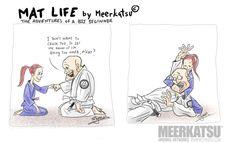 Above: First appearance of our hero, Matt Mat Life is a comic strip I created for publication in Jiu Jitsu Style Magazine. The cha. Life Comics, A Comics, Dragons, Bjj Memes, Ju Jitsu, Brazilian Jiu Jitsu, Aikido, Taekwondo, Kickboxing