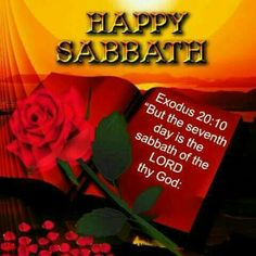 Happy Sabbath Images, Happy Sabbath Quotes, Sabbath Day Holy, Sabbath Rest, Ministry Quotes, Seventh Day Adventist, Shabbat Shalom, Daily Prayer, Good Morning Quotes
