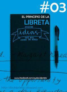 #03 EL PRINCIPIO DE LA LIBRETA | David Prieto