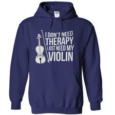 I Don't Need Therapy, I Just Need My Violin