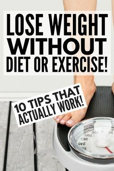 Want to learn how to lose weight without exercise, dieting, taking pills, or doing any of those crazy 30-day challenges? You're in luck. We're sharing 8 SIMPLE weight loss secrets you can implement TODAY to help you lose those pesky 10 pounds (or 20 or 30 or 40 pounds!). No gimmicks. No schemes. Just healthy lifestyle changes that deliver results.