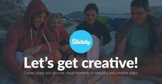 Slidely - Create, share and discover visual moments in beautiful & creative ways. Check it out! (via Slidely)