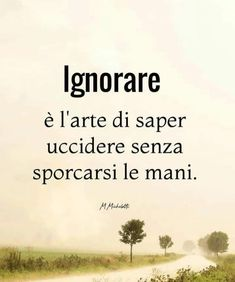 Italian Quotes, Learning Italian, Sarcasm Humor, Karma, Psychology, Mindfulness, Wisdom, Thoughts, Writing