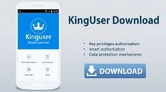 Kinguser App Apk Free Download For Android, Windows Phone and iOS