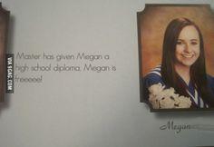 Megan is free!