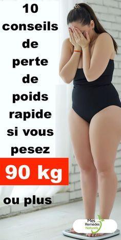 10 conseils de perte de poids rapide si vous pesez 90 kg ou plus