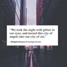 #poetry #poem #quote #lovequote #quotes #author #writer #love #tumblrquotes #tumblr #depression #heartbreak #bridgettdevoue #musingsofafox #christopherpoindexter #rmdrake #atticus