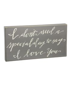 Loving this 'Say I Love You' Box Sign on #zulily! #zulilyfinds