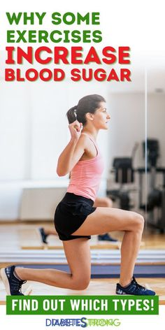 Why Some Exercises Increase Your Blood Sugar High Blood Sugar, Diabetes Treatment, Diabetes Management, Natural Treatments, Feel Better, Exercise, Type, Ejercicio