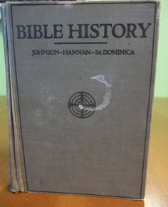 1931 Benziger Brothers Bible History Textbook of Old and New Testaments for Catholic Schools (Johnson, Hannan & Sr. Dominica). TAN Books recently revised & updated this classic Catholic Bible storybook - Story of the Bible ( https://www.tanhomeschool.com/story-of-the-bible/ )