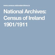 National Archives: Census of Ireland 1901 & 1911 History Websites, Summer Courses, National Archives, Family History, Teaching Resources, Ireland, Irish, Genealogy, Ancestry