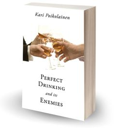 perfect drinking and its enemies - Google Search