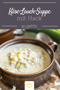 Deftige Käse-Lauch-Suppe mit Hackfleisch The secret star at every party: a hearty cheese and leek soup with minced meat Related posts:Ice coffee with strawberries and delicious eggnog - drinks, cocktails and long drinks with. Keto Recipes, Dinner Recipes, Healthy Recipes, Free Recipes, Grilling Recipes, Cooking Recipes, A Food, Food And Drink, Leek Soup
