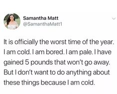 I Am Cold, Am Bored, Daily Reminder, Bad Timing, Adult Humor, Do Anything, Funny Pictures, Funny Memes, Winter Time