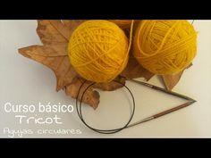 Técnica básica I Agujas circulares - Tricot I cucaditasdesaluta - YouTube