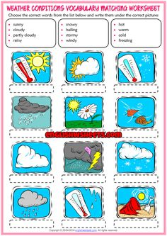 Weather Conditions ESL Matching Exercise Worksheet For Kids Seasons Worksheets, Weather Worksheets, Vocabulary Worksheets, Worksheets For Kids, Weather Vocabulary, English Picture Dictionary, Learning Weather, Weather For Kids, English