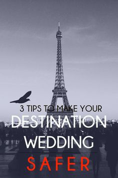 Are you having a destination wedding in Europe and concerned about your safety? We have some great tips for you on how to keep you and your guests safe.