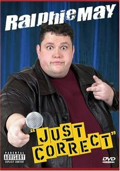Ralphie May.....funny as hellllll