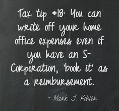 Tax tip Certain home office expenses can be written off in an S-Corporation. Small Business Tax, Business Money, Starting A Business, Business Tips, Tax Refund, Tax Deductions, Bookkeeping Business, Tax Preparation, Trail