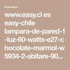 www.easy.cl es easy-chile lampara-de-pared-1-luz-60-watts-e27-chocolate-marmol-w5934-2-abitare-9002553