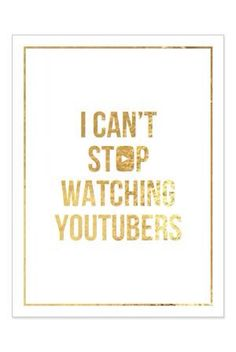 I Can't Stop Watching Youtubers
