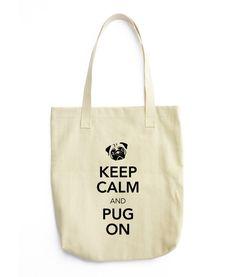 Keep Calm and Pug On Tote bag