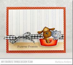 Stamps: Furever Friends Card Kit, Triple Stripe Background Die-namics: Furever Friends Card Kit Barbara Anders #mftstamps