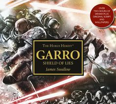 El Descanso del Escriba: Garro:Shield of Lies,de James Swallow.Una reseña