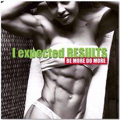 I expected RESULTS. #bemoredomore #fitness #inspiration #motivation #fitspiration #health
