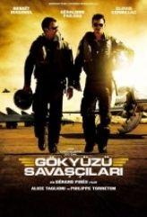 Gökyüzü Savaşçıları Film izle
