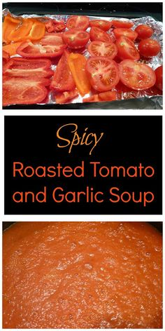 The Improving Cook: Spicy Roasted Tomato and Garlic Soup recipe. Syn free soup recipe-Slimming World friendly if you use spray oil. soup Spicy Roasted Tomato and Garlic Soup Summer Soup Recipes, Tomato Soup Recipes, Healthy Soup Recipes, Spicy Tomato Soup Recipe, Eat Healthy, Spinach Recipes, Healthy Lunches, Roasted Tomato Soup, Garlic Soup