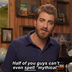 MYTHICAL. Rhett can you spell check for me.