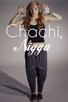 Chachi!