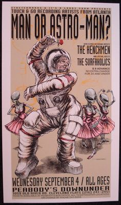 Man Or Astroman Concert poster.  Illustrated with an astronaut and ballet-dancing grey aliens!