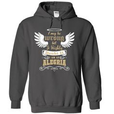 For more details follow here http://www.sunfrogshirts.com/ALEGRIA-Tee-4979-Charcoal-21902761-Hoodie.html?8542