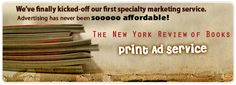 """Feature your book in a premier literary magazine where great minds meet and discuss world issues.     The New York Review of Books (NYRB) is a fortnightly magazine that features articles on literature, culture, and current affairs. Esquire described NYRB as, """"the premier literary-intellectual magazine in the English language."""" Read more at http://www.bookwhirl.com/Specialty-Marketing/The-New-York-Review-of-Books.html"""