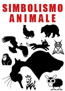 Simboli animali: origine e significato tra mitologia, esoterismo e superstizione