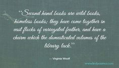 Virginia Woolf quote on second hand books