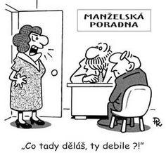 manželka2 Funny Memes, Jokes, Pavlova, Adult Humor, Author, Comics, Wood Carving, Cartoons, Gifs
