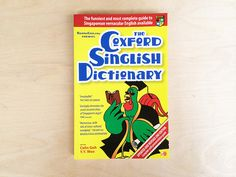 THE COXFORD SINGLISH DICTIONARYSinglish is Singapore's unique and beloved blend of English, Malay, Tamil and various Chinese dialects....