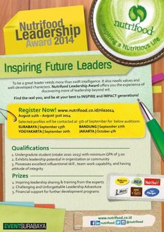 """Nutrifood Leadership Award 2014 """"Inspiring Future Leaders""""  Register Now! At : www.nutrifood.co.id/nla2014 Registration : August 11th – August 31st 2014 Selected profiles will be contacted at 5th of September for below auditions : Surabaya : September 13th  http://eventsurabaya.net/nutrifood-leadership-award-2014-inspiring-future-leaders-surabaya-audition/"""