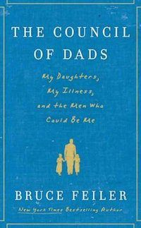 The Council of Dads by Bruce Feiler is an inspirational read perfect for fans of Tuesdays With Morrie or When Breath Becomes Air.