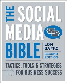 Bestseller Books Online The Social Media Bible: Tactics, Tools, and Strategies for Business Success Lon Safko $19.77  - http://www.ebooknetworking.net/books_detail-0470623977.html