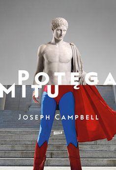 Potęga mitu - jedynie zł w matras. Joseph Campbell, Jacqueline Kennedy Onassis, Top Quotes, Self Publishing, Book Review, Ronald Mcdonald, Believe, Cover, Books