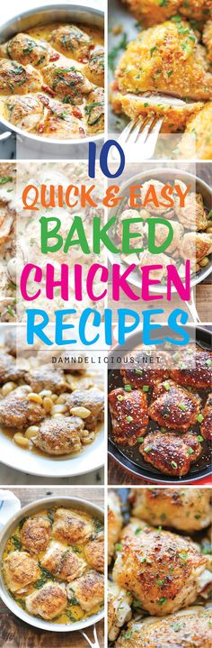 10 Quick and Easy Baked Chicken Recipes - Skip the fried chicken and try these recipes instead. No one will ever believe the chicken is actually baked!