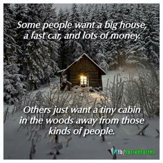 Some people just want a peaceful, slow-paced life Me Quotes, Qoutes, Funny Quotes, Nature Quotes, Quotations, Country Quotes, Country Life, Cabins And Cottages, Cabin Homes